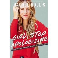 Girl, Stop Apologizing - Rachel Hollis (Paperback)