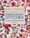 Mary Thomas's Dictionary of Embroidery Stitches - Jan Eaton (Paperback)