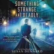 Something Strange and Deadly - Emily Woo Zeller (CD/Spoken Word) - Cover