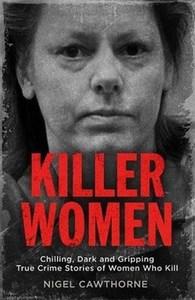 Killer Women - Nigel Cawthorne (Paperback) - Cover