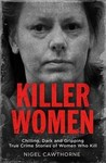 Killer Women - Nigel Cawthorne (Paperback)