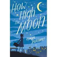 How High the Moon - Karyn Parsons (Paperback)