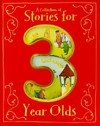 A Collection of Stories for 3 Year Olds - Parragon Books (Hardcover)