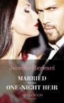 Married For His One-Night Heir - Jennifer Hayward (Paperback)