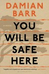 You Will Be Safe Here - Damian Barr (Hardcover)