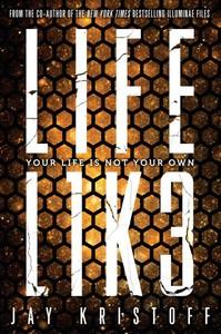 Lifel1k3 - Lifelike - Jay Kristoff (Paperback)