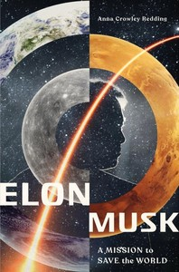 Elon Musk - Anna Crowley Redding (Hardcover)