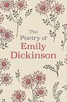 Poetry of Emily Dickinson - Emily Dickinson (Hardcover)