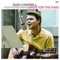 Glen Campbell - Glen Sings For the King (Vinyl) - Cover