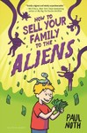 How to Sell Your Family to the Aliens - Paul Noth (Paperback)