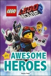 Lego Movie 2: Awesome Heroes - Dk (Hardcover)
