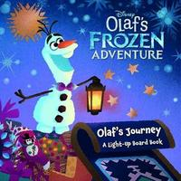 Olafs Frozen Adventure:Olafs Journey Bb (Board book)