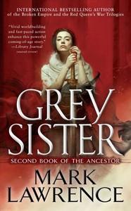 Grey Sister - Mark Lawrence (Paperback)