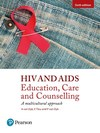 HIV and AIDS: Education, care and counselling: A multicultural approach - A Van Dyk (Paperback)