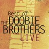 Doobie Brothers - Best of Live (CD)