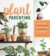 Plant Parenting - Leslie F. Halleck (Paperback)