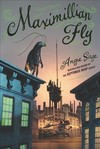 Maximillian Fly - Angie Sage (Hardcover)