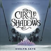 Circle of Shadows - Evelyn Skye (CD/Spoken Word) - Cover