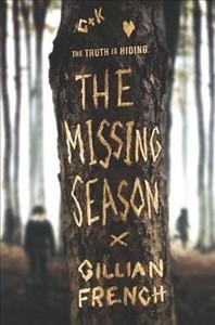 The Missing Season - Gillian French (Hardcover)