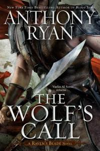 The Wolf's Call - Anthony Ryan (Hardcover)