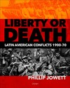 Liberty or Death - Philip Jowett (Hardcover)