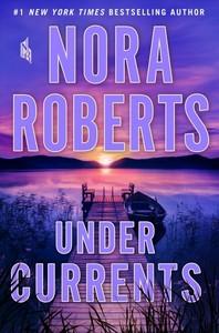 Under Currents - Nora Roberts (Hardcover)
