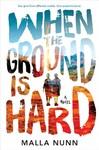 When the Ground Is Hard - Malla Nunn (Hardcover)