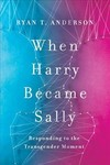When Harry Became Sally - Ryan T. Anderson (Paperback)