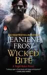 Wicked Bite - Jeaniene Frost (Hardcover)