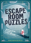 Escape Room Puzzles - James Hamer-Morton (Hardcover)