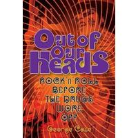 Out of Our Heads - George Case (Paperback)