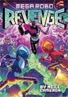 Mega Robo Bros 3: Mega Robo Revenge - Neill Cameron (Paperback)