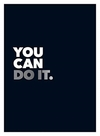 You Can Do It: Positive Quotes and Affirmations For Encouragement - Publishing Summersdale (Hardcover)