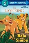The Lion King: Nala And Simba - Mary Tillworth (Paperback)