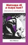 Matsapa Di a Tsaya Kae - S.S. Mokua (Paperback)