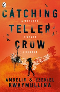 Catching Teller Crow - Ambelin Kwaymullina (Paperback)