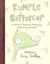 Rumple Buttercup - Matthew Gray Gubler (Hardcover)