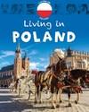 Living In: Europe: Poland - Jen Green (Paperback)