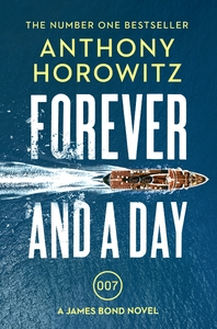 Forever and A Day - Anthony Horowitz (Paperback) - Cover