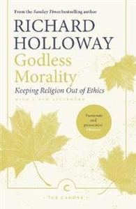 Godless Morality - Richard Holloway (Paperback) - Cover