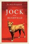 Jock of the Bushveld - Sir Percy Fitzpatrick (Paperback)