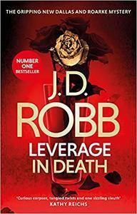 Leverage In Death - J. D. Robb (Paperback)