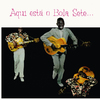 Bola Sete - Aqui Esta O Bola Sete (Vinyl)