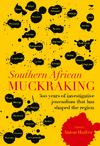 Southern African Muckraking (Trade Paperback)