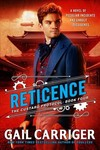 Reticence - Gail Carriger (Hardcover)