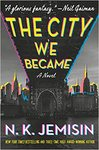 The City We Became - N. K. Jemisin (Hardcover)