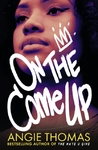 On The Come up - Angie Thomas (Paperback)