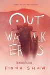 Outwalkers - Fiona Shaw (Paperback)