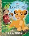 The Lion King: I Am Simba - John Sazaklis (Hardcover)