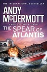 The Spear Of Atlantis - Andy McDermott (Paperback)